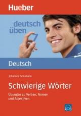 Deutsch üben 7. Schwierige Wörter