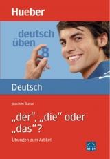 Deutsch üben 8. ´der´, ´die ´oder ´das´?