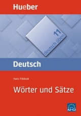 Deutsch üben 11. Wörter und Sätze