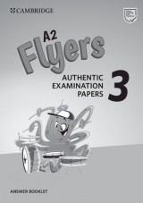 A2 Flyers 3 Authentic Examination Papers Answer Booklet