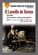 Grandes Titulos de la Literatura : El Lazarillo de Tormes (A2)
