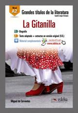 Grandes Titulos de la Literatura La Gitanilla (A2)