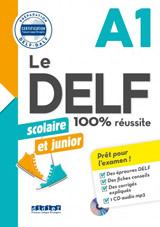 Le DELF scolaire et junior A1 UC+CD (2018)