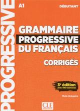 Grammaire progressive du français - Niveau débutant - 3 édition - Corrigés