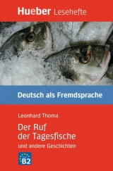 Lesehefte DaF Der Ruf der Tagesfische und andere Geschichten