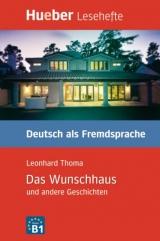 Lesehefte DaF Das Wunschhaus und andere Geschichten