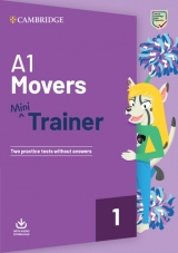 A1 Movers Mini Trainer with Audio Download - Two Practice Tests without Answers