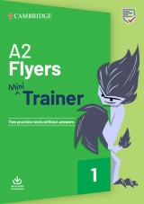 A2 Flyers Mini Trainer with Audio Download - Two Practice Tests without Answers