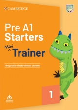 Pre A1 Starters Mini Trainer with Audio Download - Two Practice Tests without Answers
