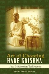 Art of Chanting Hare Krishna : Japa Meditation Techniques