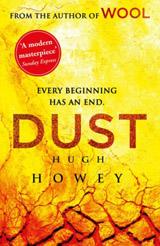 Dust : (Wool Trilogy 3)