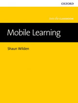 Into The Classroom: Mobile Learning