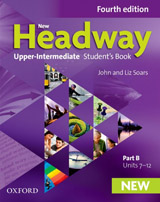 New Headway Upper Intermediate Fourth Edition Student´s Book Part B