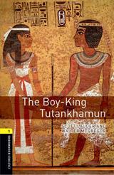New Oxford Bookworms Library 1 The Boy-King Tutankhamun