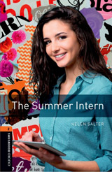 New Oxford Bookworms Library 2 The Summer Intern