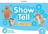 Oxford Discover: Show and Tell Second Edition 1 Literacy Book