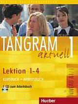 Tangram aktuell 1. Lektion 1-4 Kursbuch + Arbeitsbuch mit Audio-CD zum Arbeitsbuch
