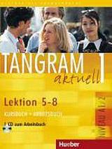 Tangram aktuell 1. Lektion 5-8 Kursbuch + Arbeitsbuch mit Audio-CD zum Arbeitsbuch