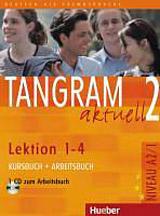 Tangram aktuell 2. Lektion 1-4 Kursbuch + Arbeitsbuch mit Audio-CD zum Arbeitsbuch