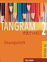 Tangram aktuell 2. Übungsheft Lektionen 1-7