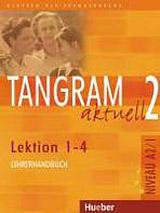 Tangram aktuell 2. Lektion 1-4 Lehrerhandbuch