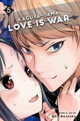 Kaguya-sama: Love Is War, Vol. 5 : 5