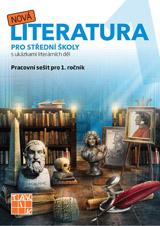 Nová literatura pro 1.ročník SŠ - pracovní sešit