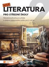 Nová literatura pro 2. ročník SŠ - metodická příručka