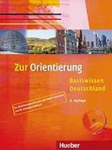 Zur Orientierung Kursbuch mit Audio-CD ( Basiswissen Deutschland)