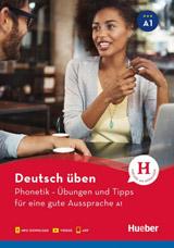 deutsch üben Phonetik – Übungen und Tipps für eine gute Aussprache A1