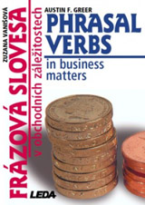 Phrasal Verbs in Business Matters (Frázová slovesa v obchodních záležitostech)