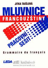 Mluvnice francouzštiny-Pracovní sešit