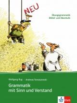 Grammatik mit Sinn und Verstand neu. Lehrbuch
