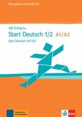 Mit Erfolg zu Start Deutsch. Übungsbuch mit Audio CD