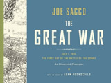 The Great War : July 1, 1916: the First Day of the Battle of the Somme
