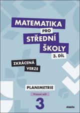 Matematika pro střední školy 3.díl Zkrácená verze/Pracovní sešit Planimetrie