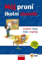 Můj první školní slovník anglicko-český a česko-anglický