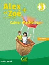 Alex et Zoé + 3 - Niveau A1 - Cahier d´activités