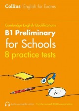 Collins Cambridge English - Practice Tests for B1 Preliminary for Schools (PET) (Volume 1)
