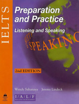 IELTS Preparation and Practice Listening and Speaking (Second Edition)