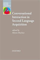 Oxford Applied Linguistics Conversational Interaction in Second Language Acquisition: A Series of Empirical Studies