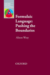 Oxford Applied Linguistics Formulaic Language: Pushing the Boundaries