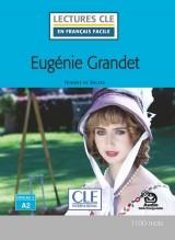 Lecture CLE en français facile Eugénie Grandet Niveau 2/A2 Livre + Audio téléchargeable