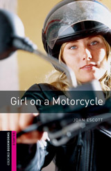 New Oxford Bookworms Library Starter Girl on a Motorcycle