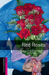 New Oxford Bookworms Library Starter Red Roses mp3