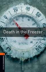 New Oxford Bookworms Library 2 Death in the Freezer