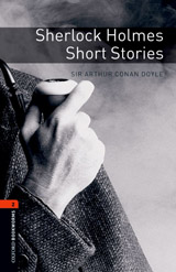 New Oxford Bookworms Library 2 Sherlock Holmes Short Stories