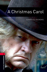 New Oxford Bookworms Library 3 A Christmas Carol