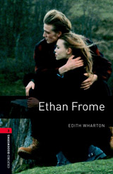 New Oxford Bookworms Library 3 Ethan Frome