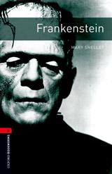 New Oxford Bookworms Library 3 Frankenstein
